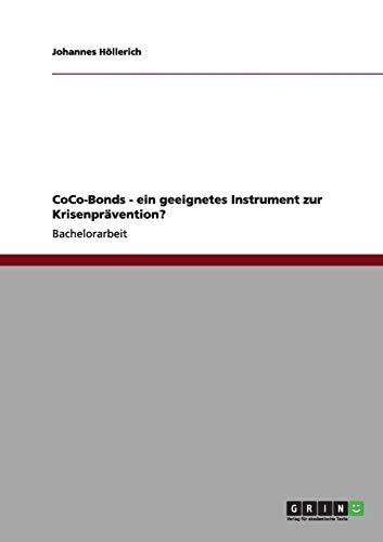CoCo-Bonds. Ein geeignetes Instrument zur Krisenprävention?