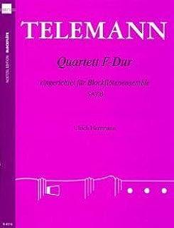 QUARTETT F-DUR - Arreglos para cuarteto de flauta dulce [notas / partituras] Compositor: Telemán Georg Philipp