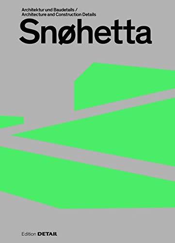 Snøhetta: Architektur Und Baudetails / Architecture and Construction Details