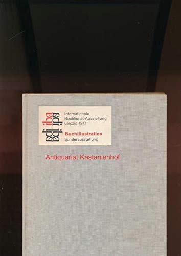 Buchillustration,Internationale Buchkunst-Ausstellung Leipzig 1977,,