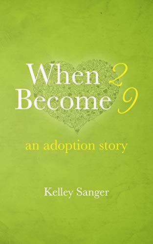 When 2 Become 9: An Adoption Story (English Edition
