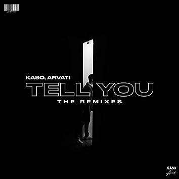 Tell You Remixes