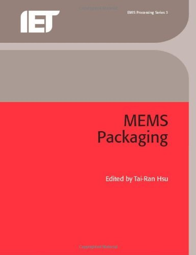 Mems Packaging (EMIS Processing) (Materials, Circuits and Devices) (English Edition)