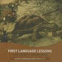 First Language Lessons, Level 1 & 2: Audio Companion: Audio Companion for Levels 1 & 2 (Second Edition) (First Language Lessons)