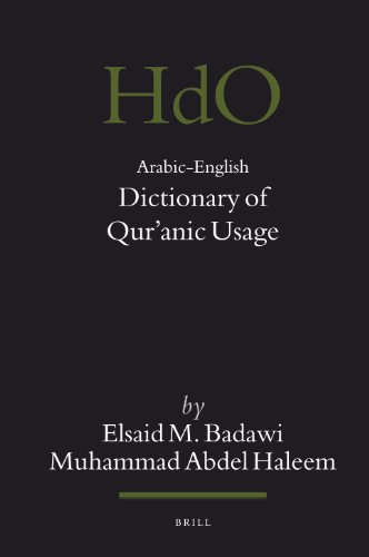 Arabic-English Dictionary of Qur'anic Usage (Handbook of Oriental Studies, Band 85)