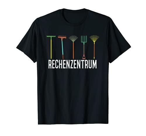 Rechenzentrum Gartenarbeit Landschftsgärtner Gartenbau T-Shirt