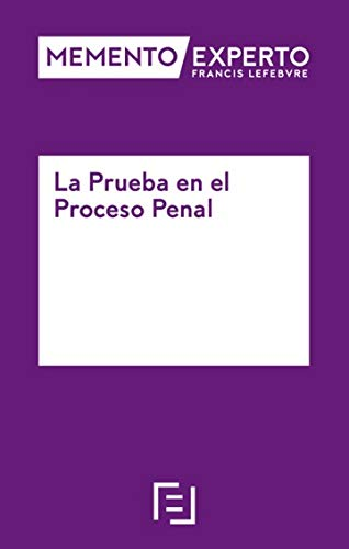 Memento Experto La Prueba en el Proceso Penal