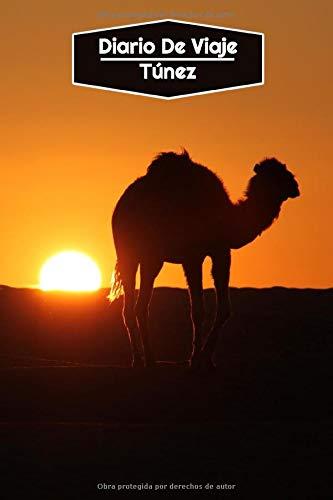Diario de Viaje Túnez: Diario de Viaje forrado | 106 páginas, 15,24 cm x 22,86 cm | Para acompañarle durante su estancia