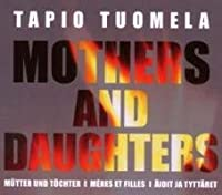 Mothers And Daughters: Storgards / Finnish National Opera Etc