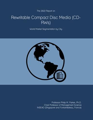 The 2022 Report on Rewritable Compact Disc Media (CD-RWs): World Market Segmentation by City