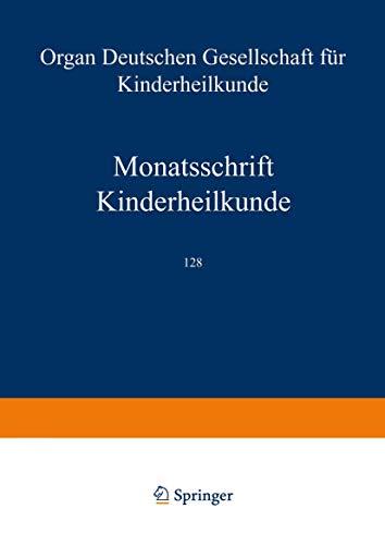 Monatsschrift Kinderheilkunde: Organ der Deutschen Gesellschaft für Kinderheilkunde