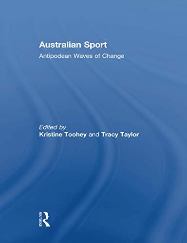 Australian Sport: Antipodean Waves of Change