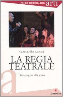 La regia teatrale. Dalla pagina alla scena