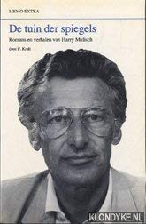 De tuin der spiegels: romans en verhalen van Harry Mulisch