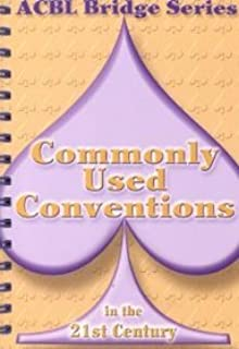 Commonly Used Conventions in the 21st Century: The Spade Series (ACBL Bridge (Unnumbered))