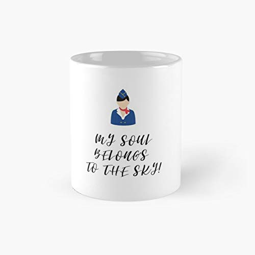My Soul Belongs To The Sky Classic Mug - Unique Gift Ideas For Her From Daughter Or Son Cool Novelty Cups 11 Oz.