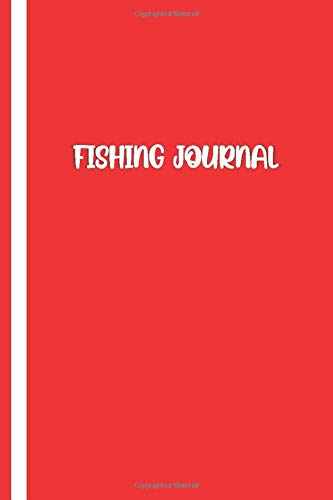 FISHING JOURNAL: Elegant Red / White Cover- Fisherman Notebook To Track Record Fishing Trip Experiences (Duration Weather Location GPS Moon, Fish Caught, Bait/Lure, Weight Length and Other Notes)