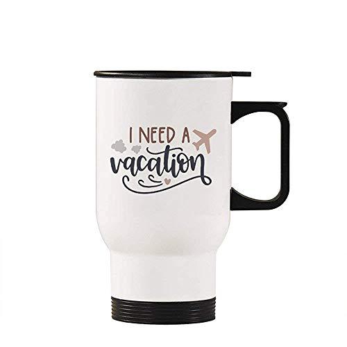 Little Yi Necesito Vacaciones Taza de Viaje Vaso Aislado Taza de café Taza de la Novedad Taza Regalos Idea, Blanco