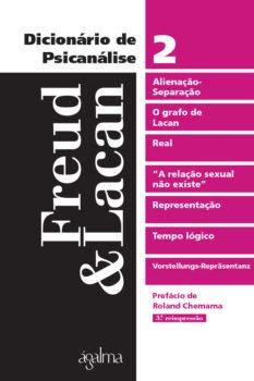 Dicionário de Psicanálise – Freud & Lacan Vol.2