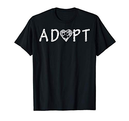 Adopt and Show Love to Animals - Dog and Cat Lover Gift Camiseta