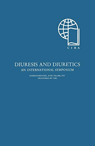 Diurese und Diuretica / Diuresis and Diuretics: Ein Internationales Symposion / An International Symposium