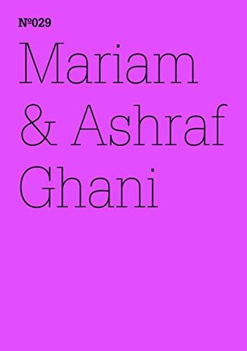 Mariam & Ashraf Ghani: Afghanistan: A Lexicon(dOCUMENTA (13): 100 Notes - 100 Thoughts, 100 Notizen - 100 Gedanken # 029) (Zeitgenössische Kunst Book 29) (English Edition)