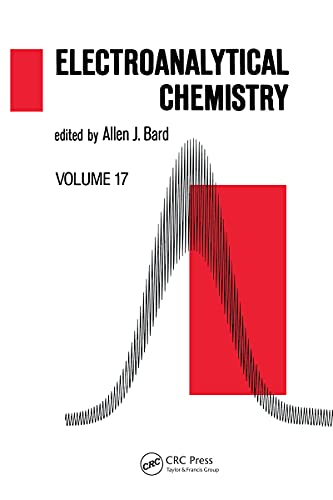 Electroanalytical Chemistry: A Series of Advances: Volume 17 (English Edition)