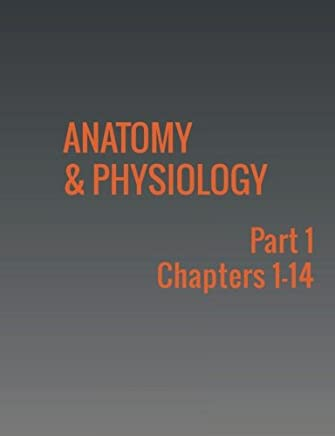 Anatomy & Physiology: Part 1