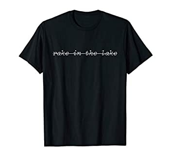 Rake in the Lake Untitled Goose Game Achievement T-Shirt