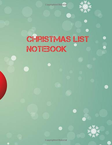Christmas List Notebook: Notes lined, The perfect idea for a souvenir or help yourself when planning the Christmas holidays