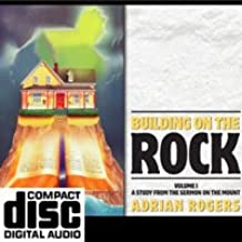 Building on the Rock: Volume 1