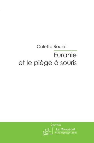 Euranie et le piège à souris (Fiction et Littérature)