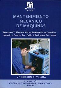 Mantenimiento mecánico de máquinas: 25 (Treballs d'Informàtica i Tecnologia) ✅