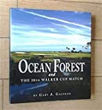 Ocean Forest Golf Club and the 38th Walker Cup Match