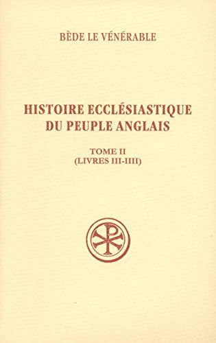 SC 490 Histoire ecclésiastique du peuple anglais, II (livres 3-4)