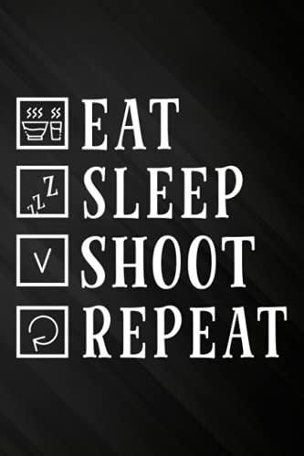 Eat Sleep Shoot Repeat Shooter Gift Good Password book: Personal internet address and password logbook,Internet Website Address Password Keeper Logbook – Alphabetized Password Organizer Journal Notebook