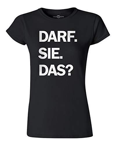 Darf Sie Das Damen T-Shirt Witze Fun Comedy Spruch Women's Shirt (XL, Schwarz)