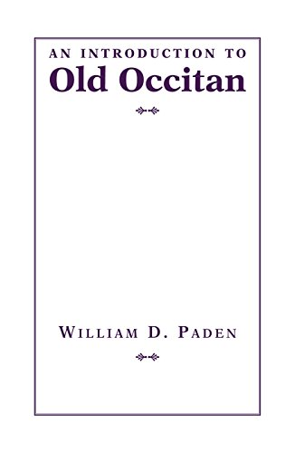 An Introduction to Old Occitan (Introductions to Older Languages)