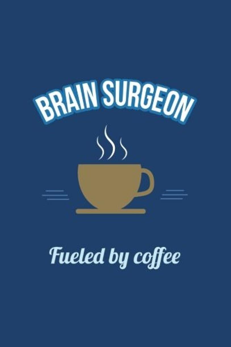 製作タクトマラウイBrain Surgeon Fueled by Coffee Journal, Dot Grid: Dotted Paper Notebook Planner, Organizer for Weekly & Monthly Spreads & Trackers (Funny Office & Coworker Humor Quotes)