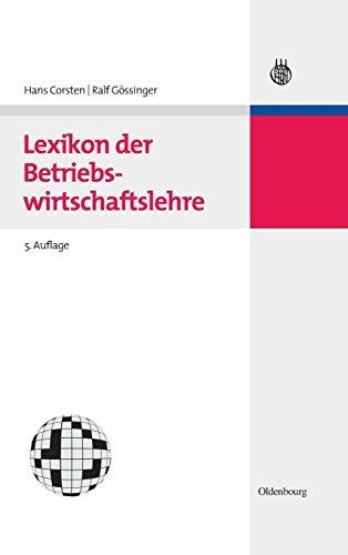 BWL Starter Kit: Lexikon der Betriebswirtschaftslehre (Lehr- und Handbücher der Betriebswirtschaftslehre)