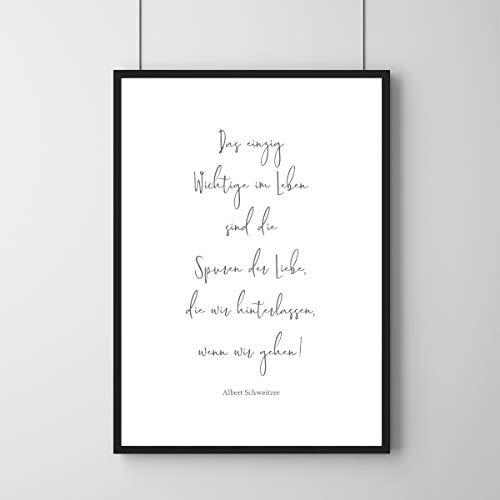 Spuren der Liebe - Poster | Zitat von Albert Schweitzer | DIN Größen | Wandbild ohne Rahmen (DIN B2-50 x 70 cm)