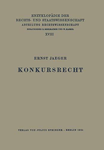 Konkursrecht (German Edition) (Enzyklopädie der Rechts- und Staatswissenschaft (51), Band 51)