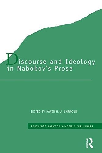 Discourse and Ideology in Nabokov's Prose (Studies in Russian and European Literature, V. 7)