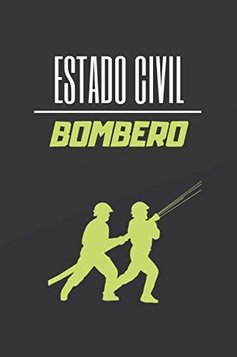 ESTADO CIVIL BOMBERO: CUADERNO DE NOTAS. LIBRETA DE APUNTES, DIARIO PERSONAL O AGENDA PARA BOMBEROS. REGALO DE CUMPLEAÑOS.