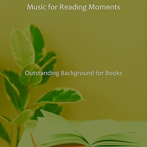Music for Reading Moments