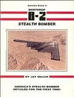 Northrop B-2 Stealth Bomber (Aerofax Extras, No 4)