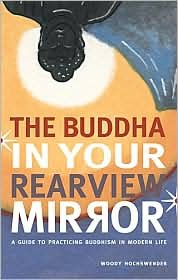Buddha in Your Rearview Mirror Publisher: 'Stewart, Tabori and Chang Paperbacks'