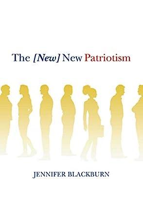 The [New] New Patriotism