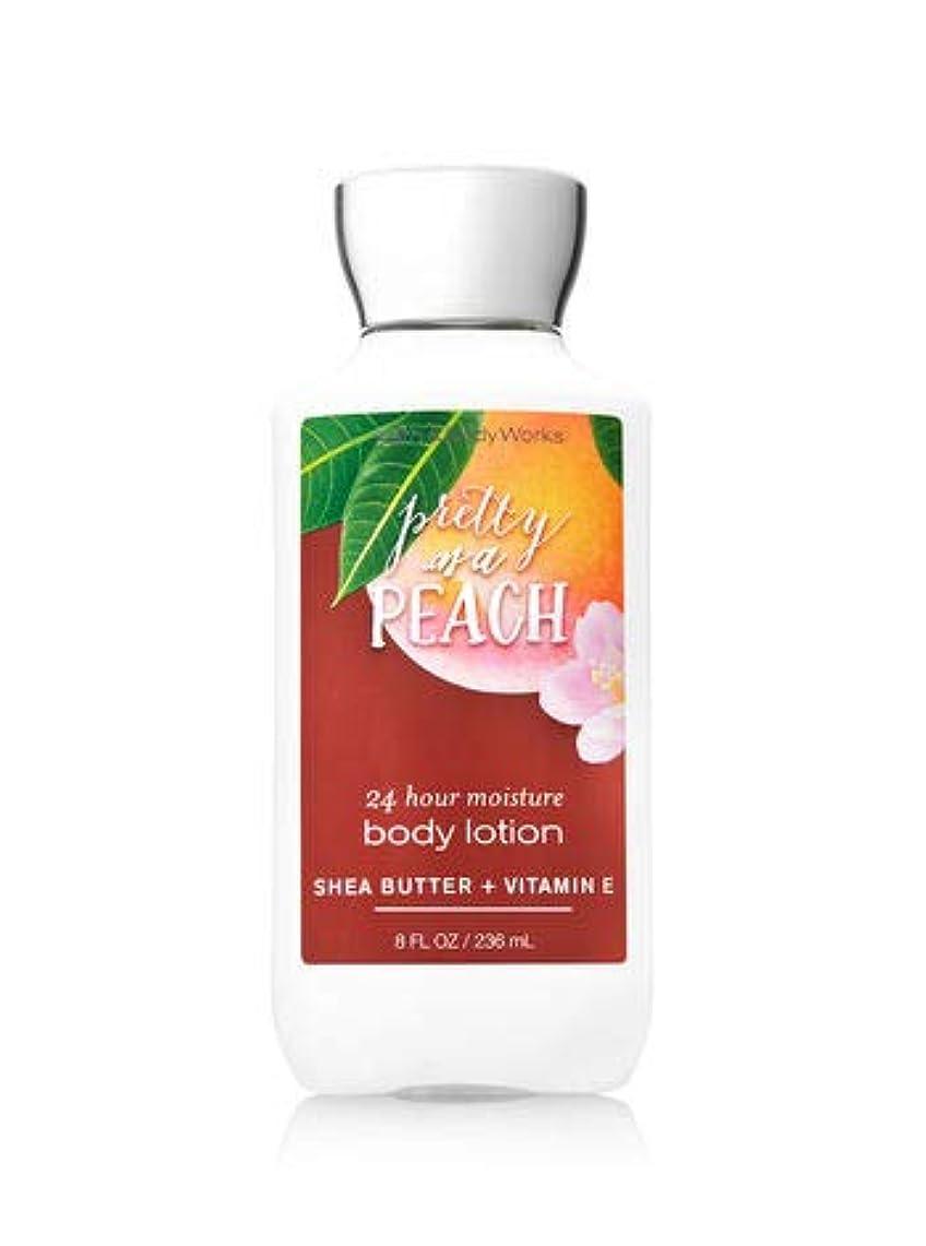 弁護破壊シェルターバス&ボディワークス プリティ アズ ア ピーチ ボディローション Pretty as a Peach 24 hour moisture body lotion SHEA BUTTER + VITAMIN E