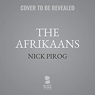 The Afrikaans     Thomas Prescott, Book 3              By:                                                                                                                                 Nick Pirog                           Length: 12 hrs     Not rated yet     Overall 0.0